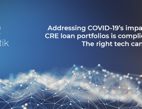 Minimize CRE Portfolio Risk During COVID-19 with the Right Technology